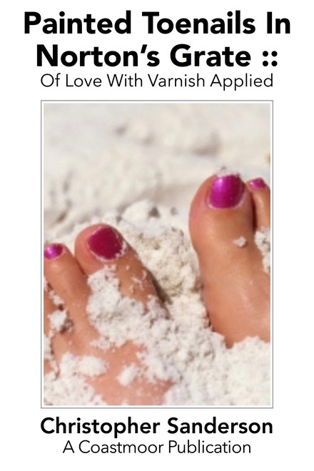 Painted Toenails In Norton's Grate - Of Love with Varnish Applied 2016